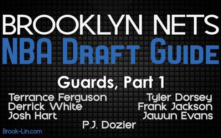 Brooklyn Nets Draft Guide - Guards